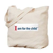 I am for the child Tote Bag