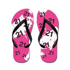 PINK 21 years old - 21st Birthday Flip Flops