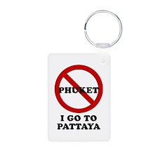 I GO TO PATTAYA Keychains