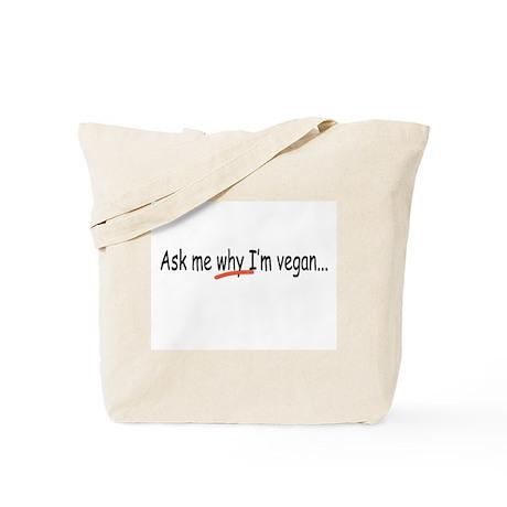 Ask me why I'm vegan/w reasons bag