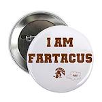 Fartacus Button