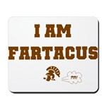 Fartacus Mousepad