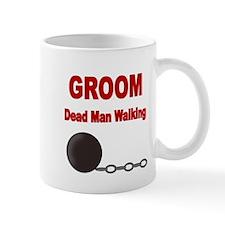 GROOM. DEAD MAN WALKING Mug