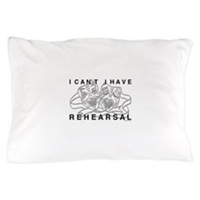 I Can't I Have Rehearsal w LG Drama Masks Pillow C