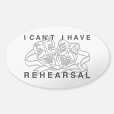 I Can't I Have Rehearsal w LG Drama Masks Decal