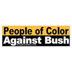 People of Color Against Bush (Sticker)