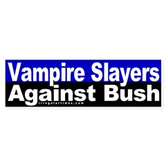 Vampire Slayers Against Bush (Sticker)