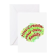 Unique You create your own reality Greeting Card