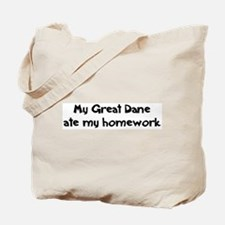 Great Dane ate my homework Tote Bag