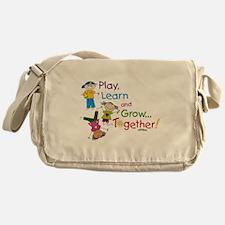 Play, Learn, Grow Together! Messenger Bag