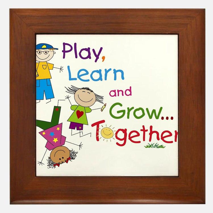 Play, Learn, Grow Together! Framed Tile