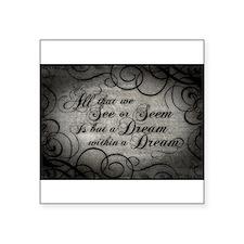 Dream Within A Dream Sticker