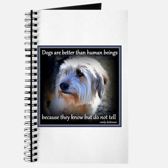 Dogs are better... Journal