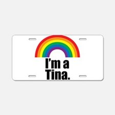 Tina Rainbow Aluminum License Plate