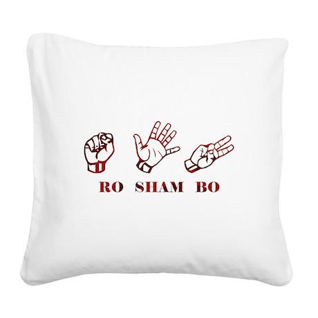 Ro Sham Bo Square Canvas Pillow
