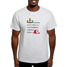 EOD - Firefighter hero T-Shirt