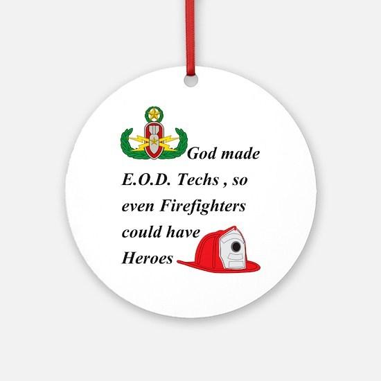 EOD - Firefighter hero Ornament (Round)