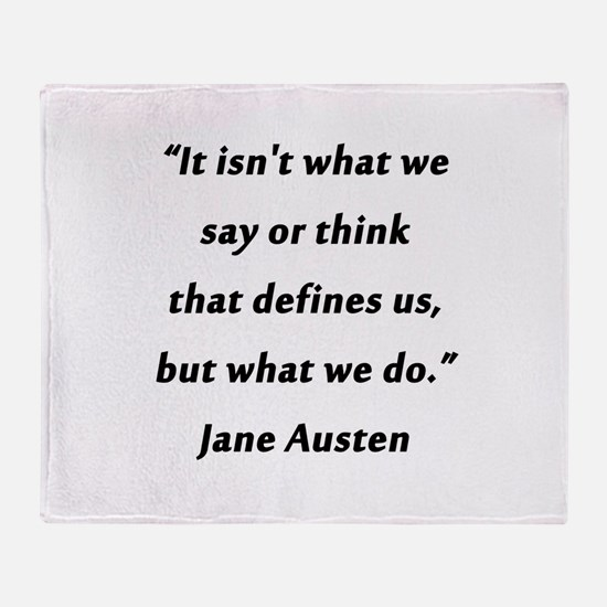 Austen - Say or Think Throw Blanket