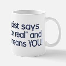 my therapist says Mug