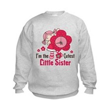 Cutest Little Sister Sweatshirt