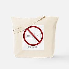 control z undo ctrl z no regrets Tote Bag