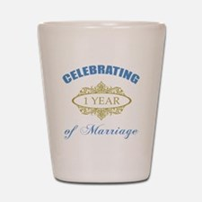 Celebrating 1 Year Of Marriage Shot Glass