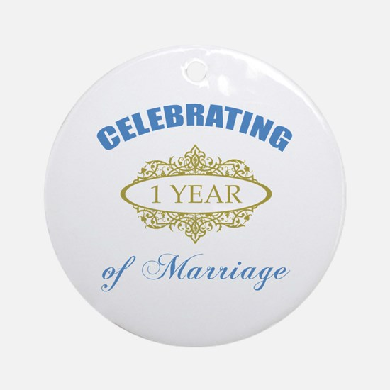 Celebrating 1 Year Of Marriage Ornament (Round)
