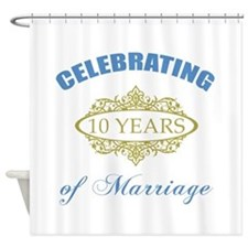 Celebrating 10 Years Of Marriage Shower Curtain