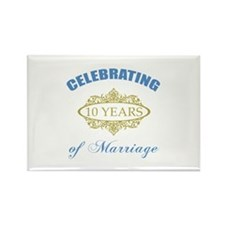 Celebrating 10 Years Of Marriage Rectangle Magnet