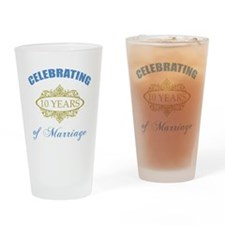 Celebrating 10 Years Of Marriage Drinking Glass