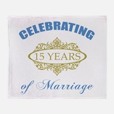 Celebrating 15 Years Of Marriage Throw Blanket