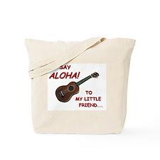 Say Aloha Tote Bag