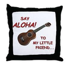 Say Aloha Throw Pillow