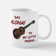 Say Aloha Mug