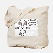 Everyday brings a new surprise Tote Bag