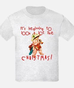 Beginning to Look Like Christmas T-Shirt