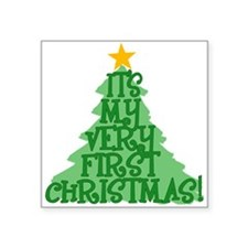 """It's My First Christmas Square Sticker 3"""" x 3"""""""