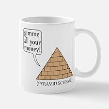 Pyramid Scheme, Funny Mug