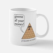 Gimme all your money! Mug