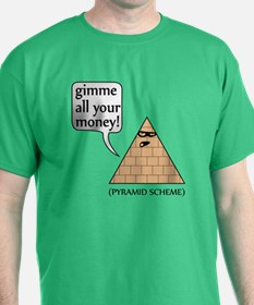 Gimme all your money! T-Shirt
