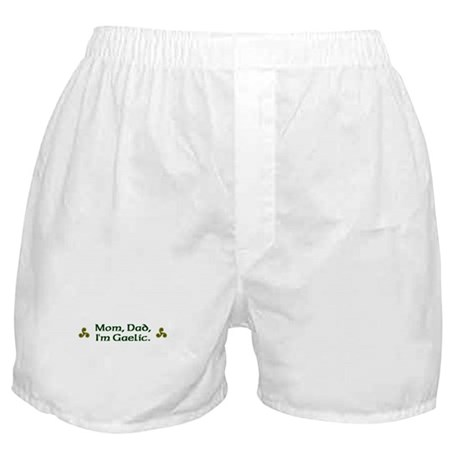 Mom, Dad, I'm Gaelic Boxer Shorts