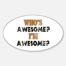 Funny Awesome designs Decal