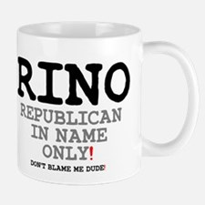 RINO - REPUBLICAN IN NAME ONLY! Small Mug