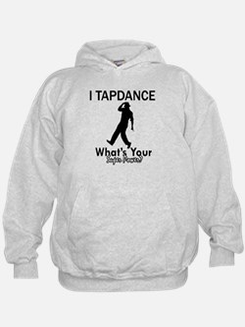 TapDance my superpower Hoodie
