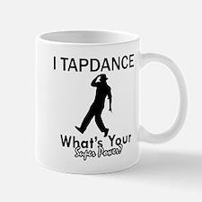 TapDance my superpower Mug