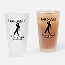 TapDance my superpower Drinking Glass