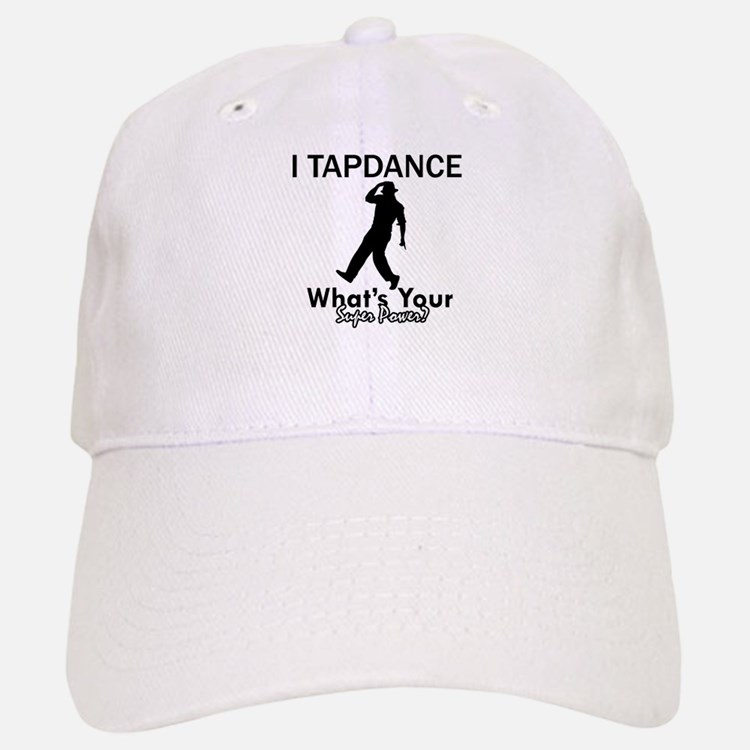 TapDance my superpower Baseball Baseball Cap