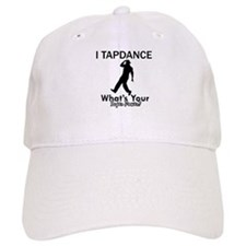 TapDance my superpower Baseball Cap