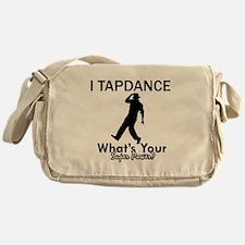 TapDance my superpower Messenger Bag
