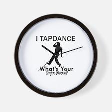 TapDance my superpower Wall Clock